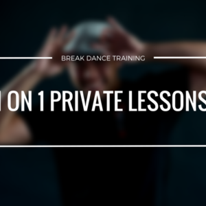 How To Break Dance Private Lessons | Darren R. Wong