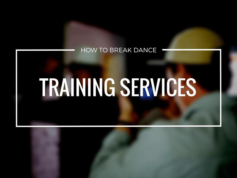 How To Break Dance Training Services | Darren R. Wong