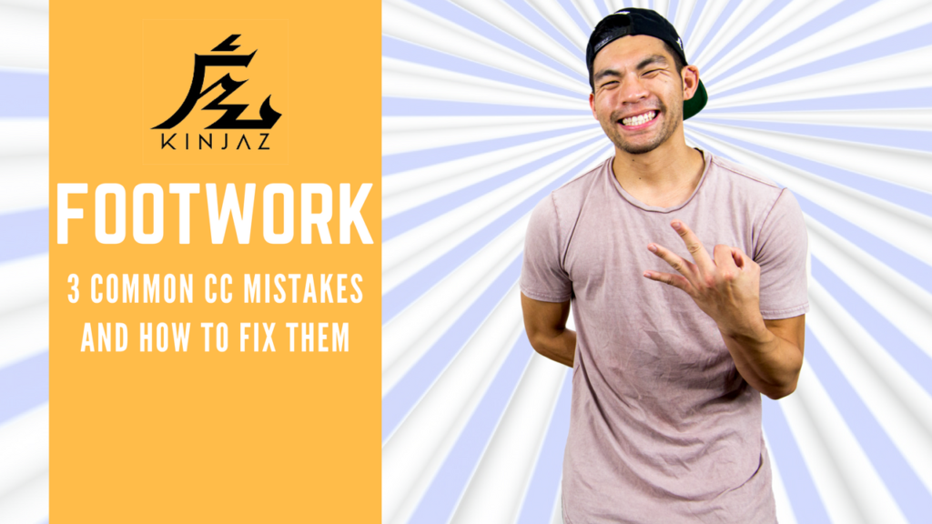 [Break Dance Tutorial] How To Breakdance: Footwork - 3 Common CC's Mistakes and How To Fix Them