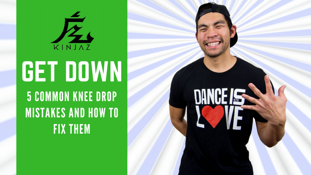 [Break Dance Tutorial] How To Breakdance: Get Down - 5 Common Knee Drop Mistakes & How To Fix Them