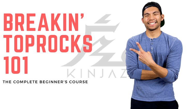 Breakin' Toprocks 101 - The Complete Beginner's Guide